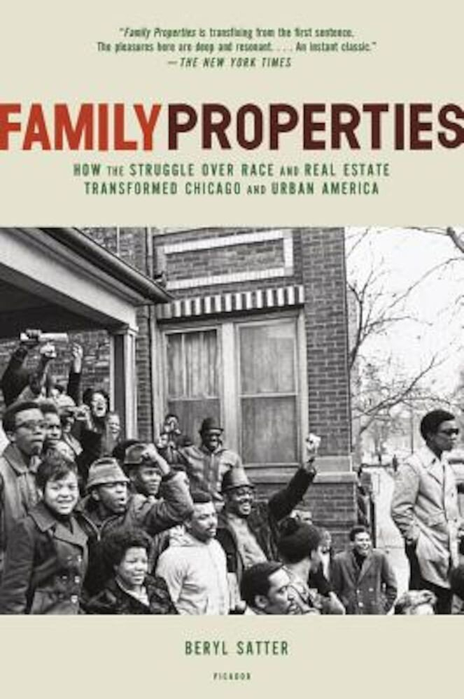Family Properties: Race, Real Estate, and the Exploitation of Black Urban America, Paperback