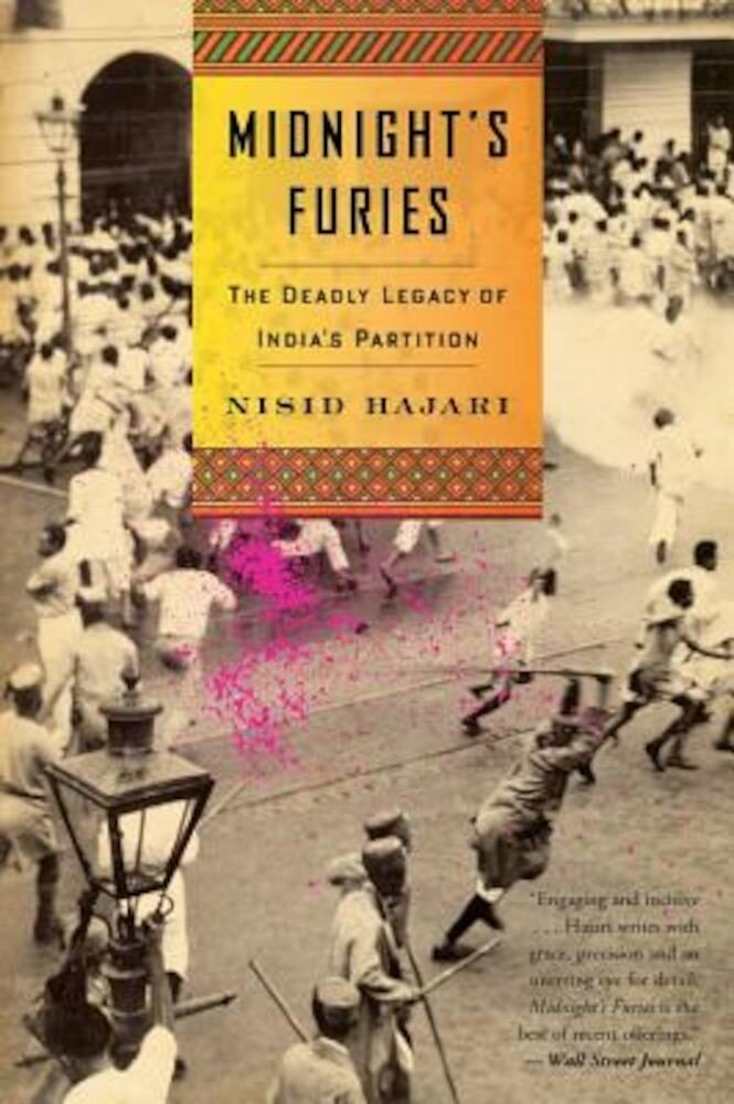 Midnight's Furies: The Deadly Legacy of India's Partition, Paperback