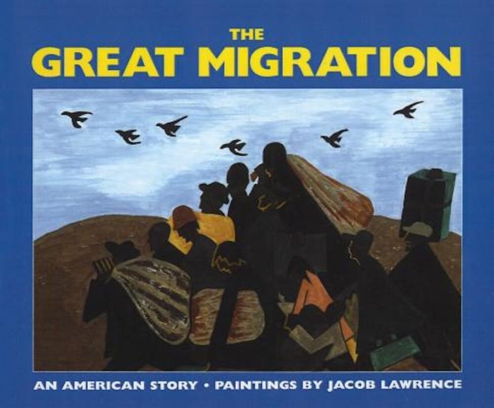 The Great Migration: An American Story, Hardcover
