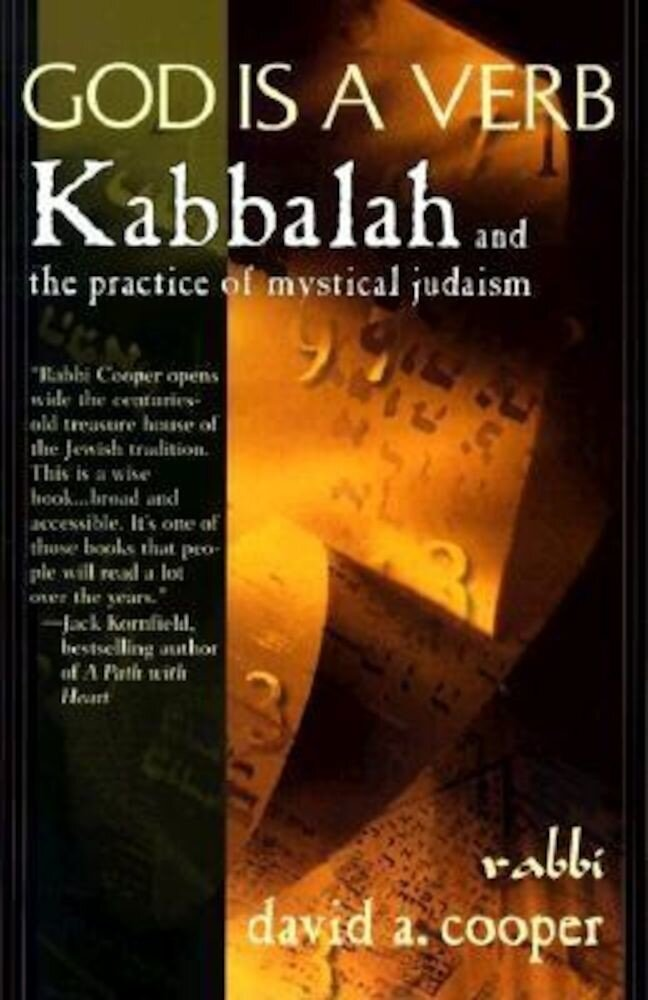 God is a Verb: Kabbalah and the Practice of Mystical Judaism, Paperback