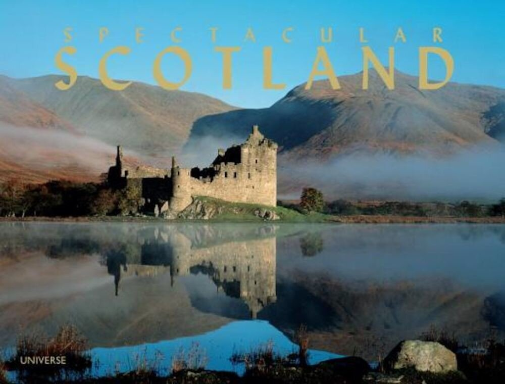 Spectacular Scotland, Hardcover