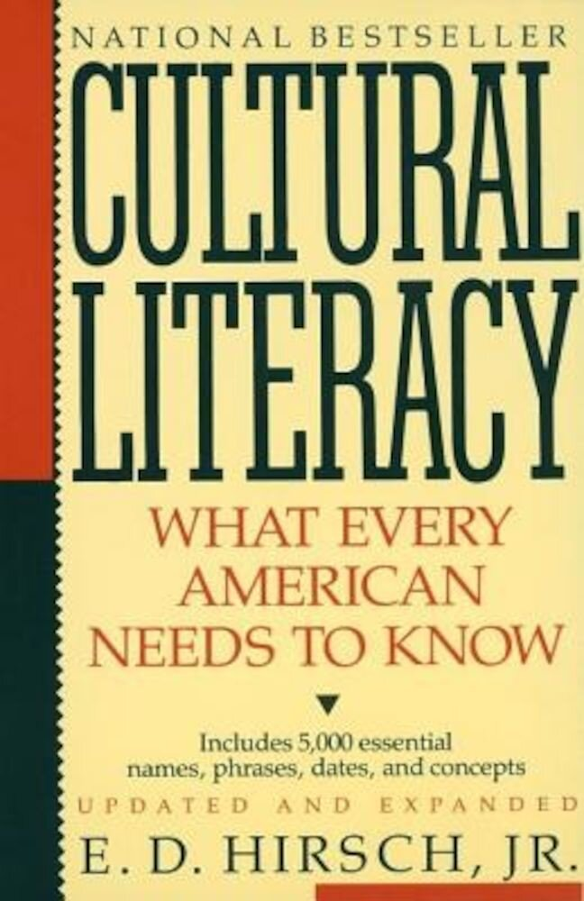 Cultural Literacy: What Every American Needs to Know, Paperback