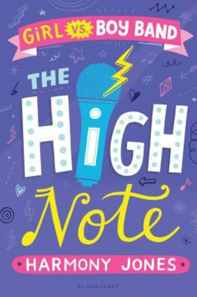 The High Note (Girl Vs Boy Band 2): The High Note, Hardcover