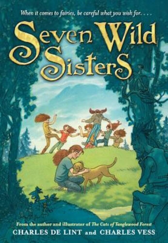 Seven Wild Sisters: A Modern Fairy Tale, Paperback