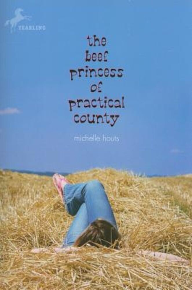 The Beef Princess of Practical County, Paperback