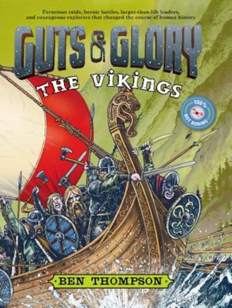 Guts & Glory: The Vikings, Hardcover