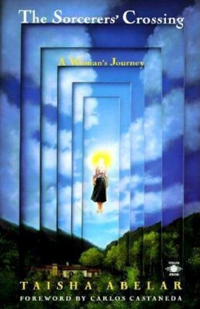 The Sorcerer's Crossing: A Woman's Journey, Paperback