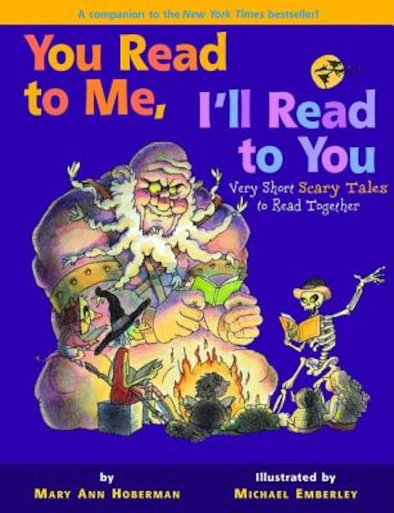 You Read to Me, I'll Read to You: Very Short Scary Tales to Read Together, Paperback