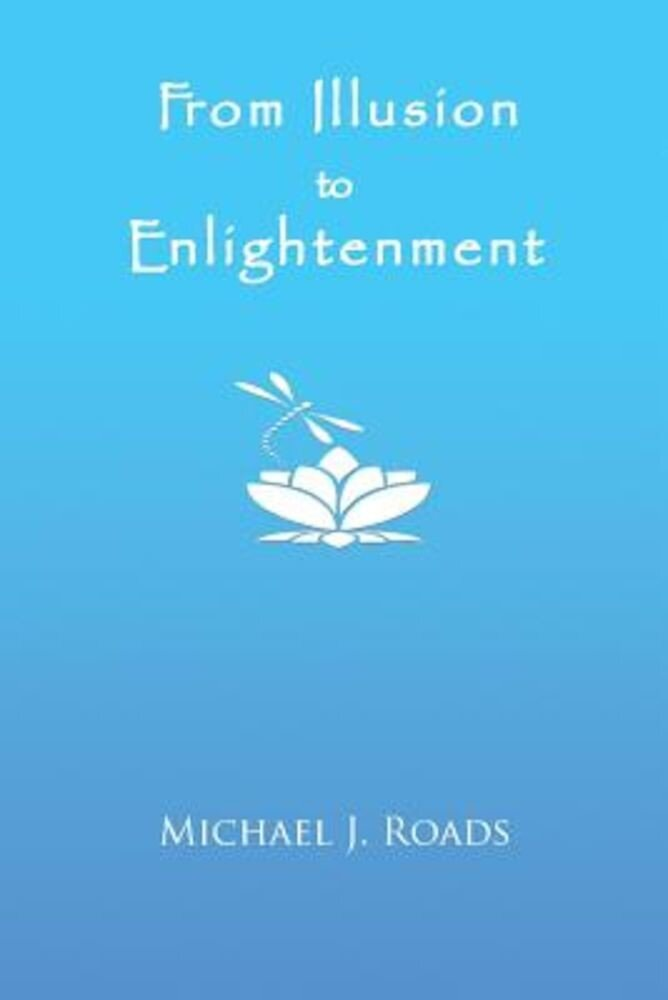 From Illusion to Enlightenment, Paperback