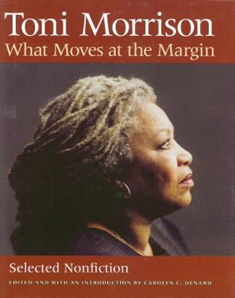 What Moves at the Margin: Selected Nonfiction, Hardcover