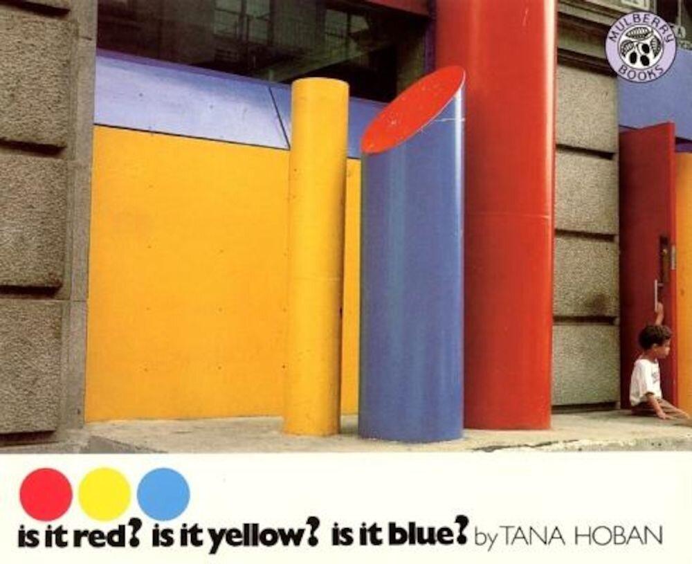 Is It Red? Is It Yellow? Is It Blue?, Paperback