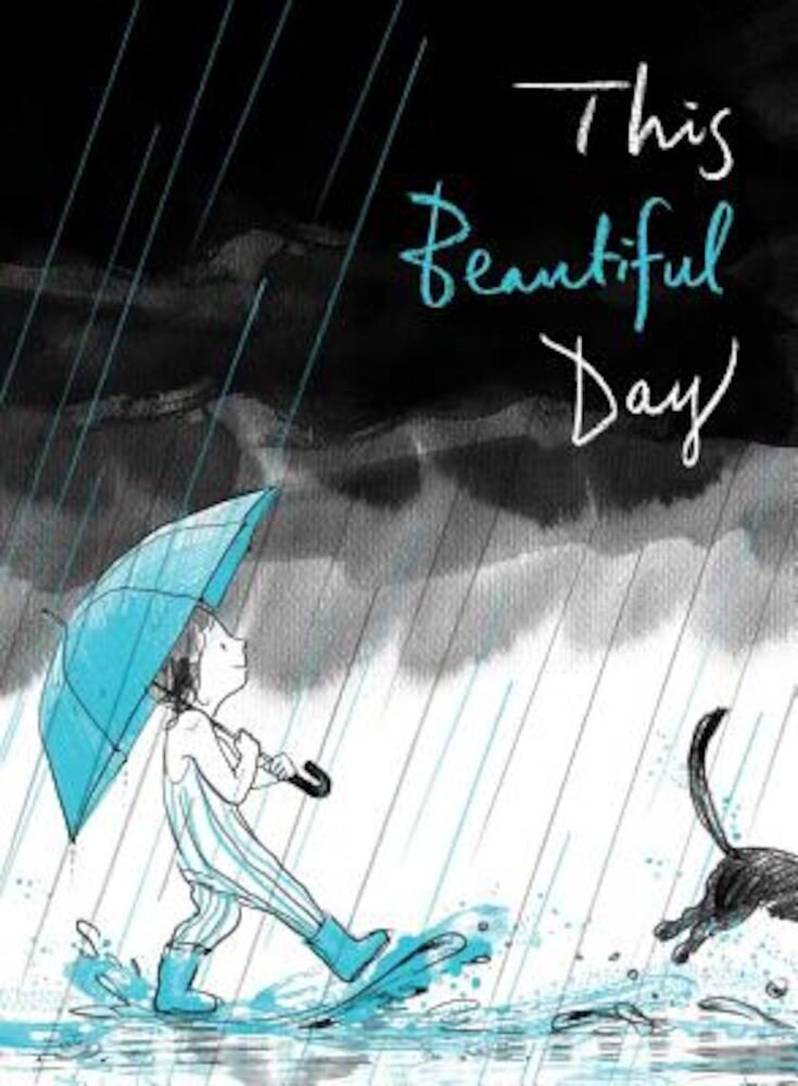 This Beautiful Day, Hardcover