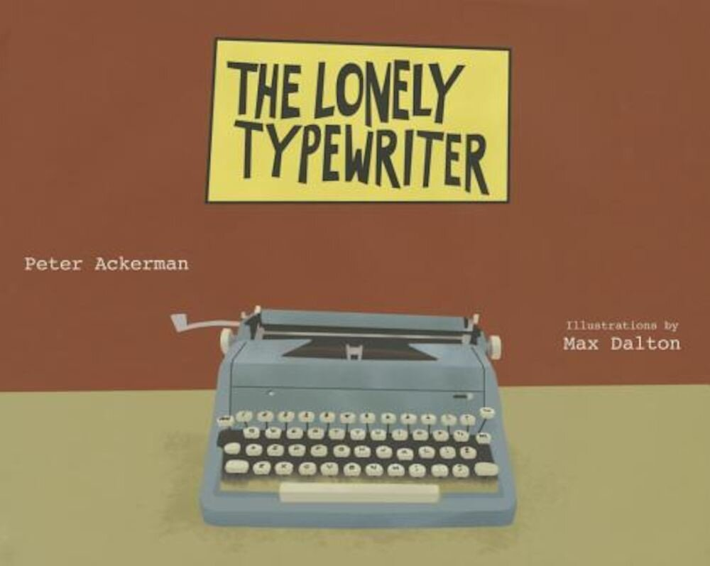 The Lonely Typewriter, Hardcover