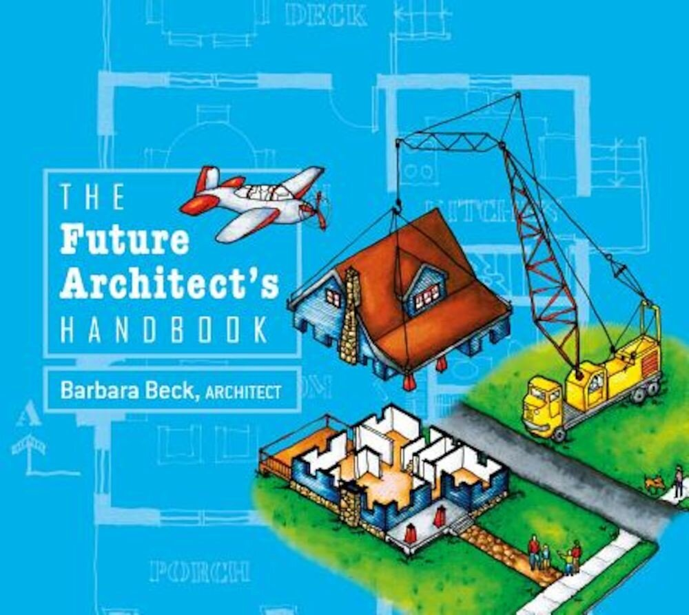 The Future Architect's Handbook, Hardcover