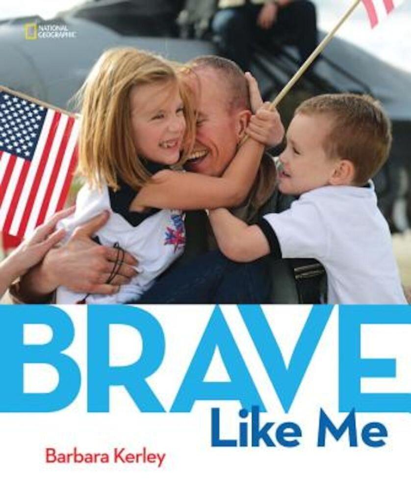 Brave Like Me, Hardcover