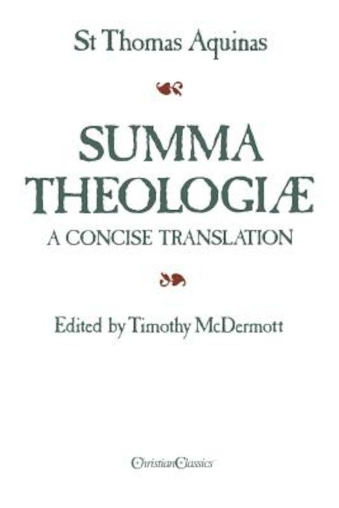 Summa Theologiae: A Concise Translation, Paperback