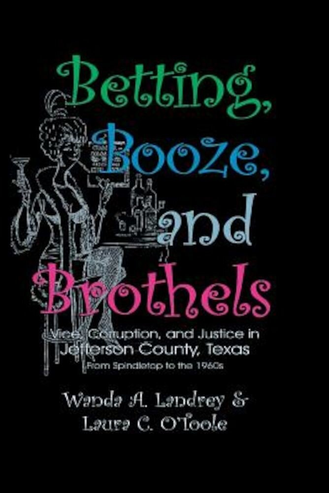 Betting Booze and Brothels, Paperback