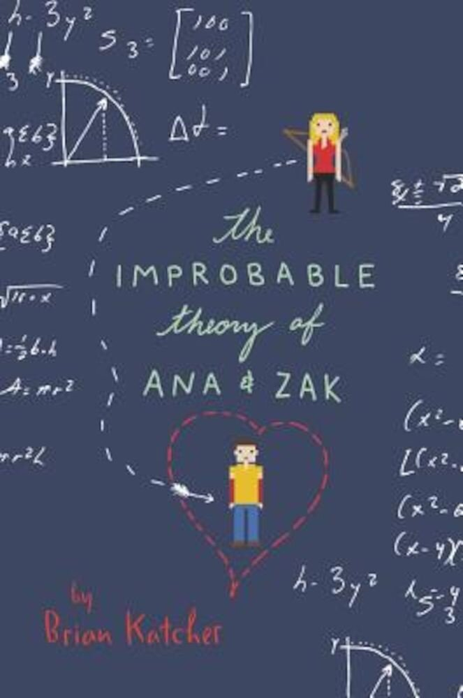 The Improbable Theory of Ana and Zak, Paperback