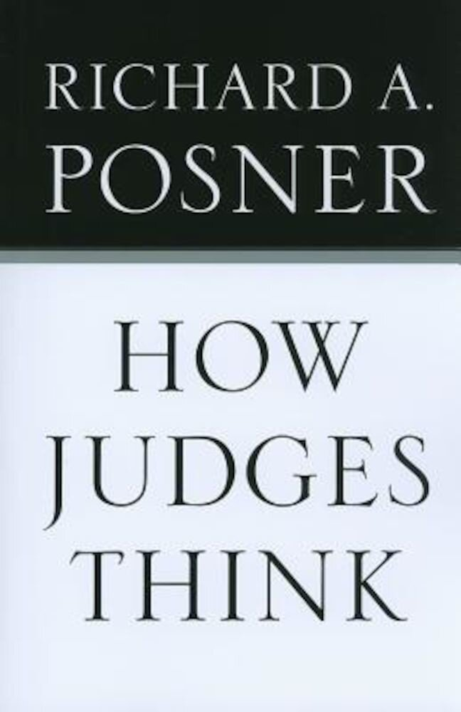How Judges Think, Paperback