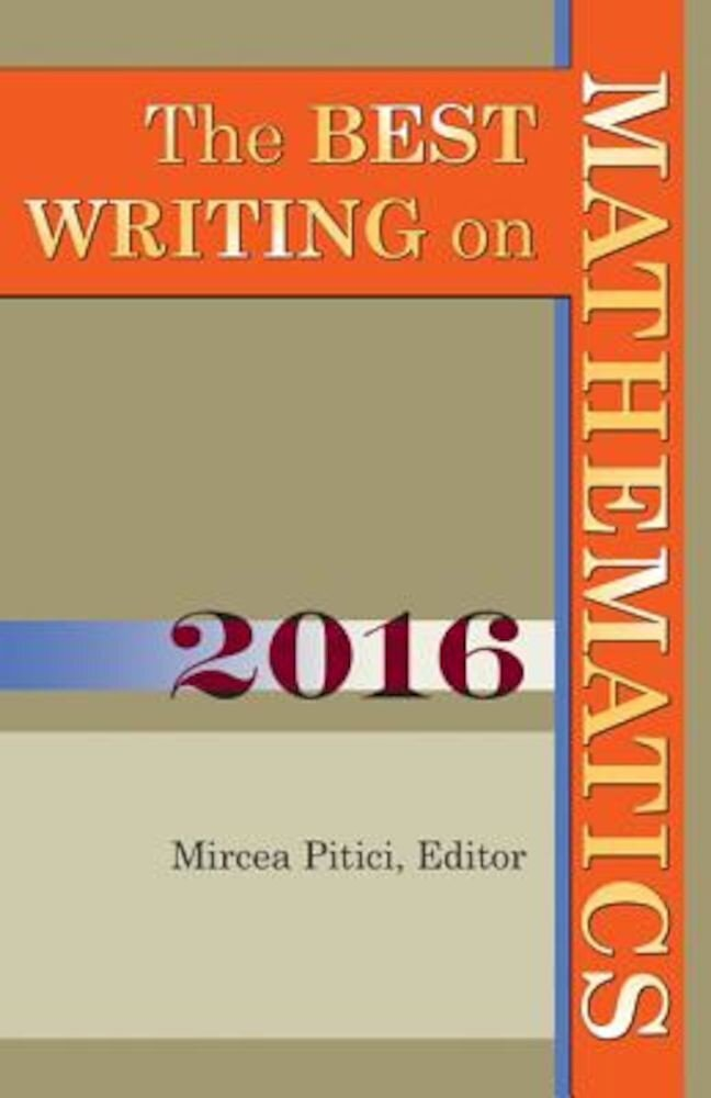 The Best Writing on Mathematics 2016, Paperback
