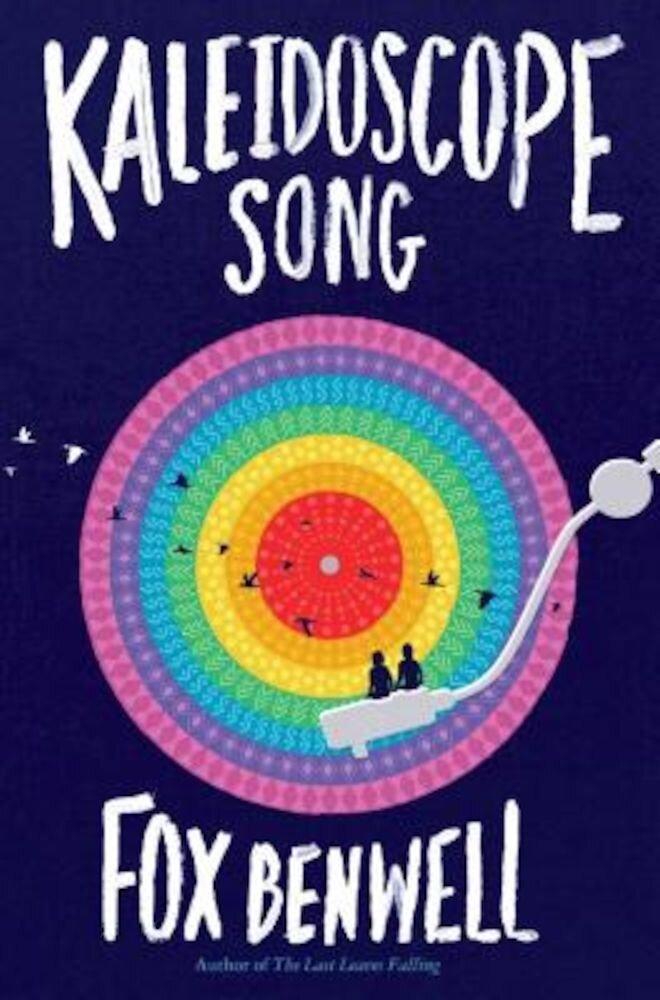 Kaleidoscope Song, Hardcover