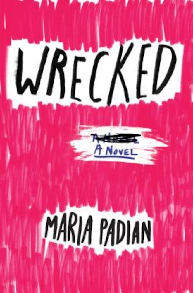 Wrecked, Hardcover