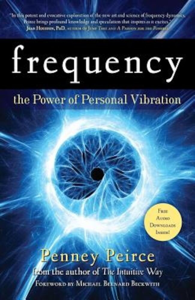 Frequency: The Power of Personal Vibration, Paperback