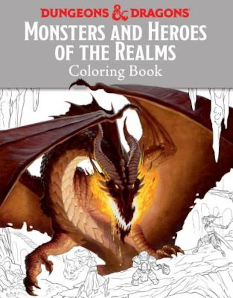 Monsters and Heroes of the Realms: A Dungeons & Dragons Coloring Book, Paperback