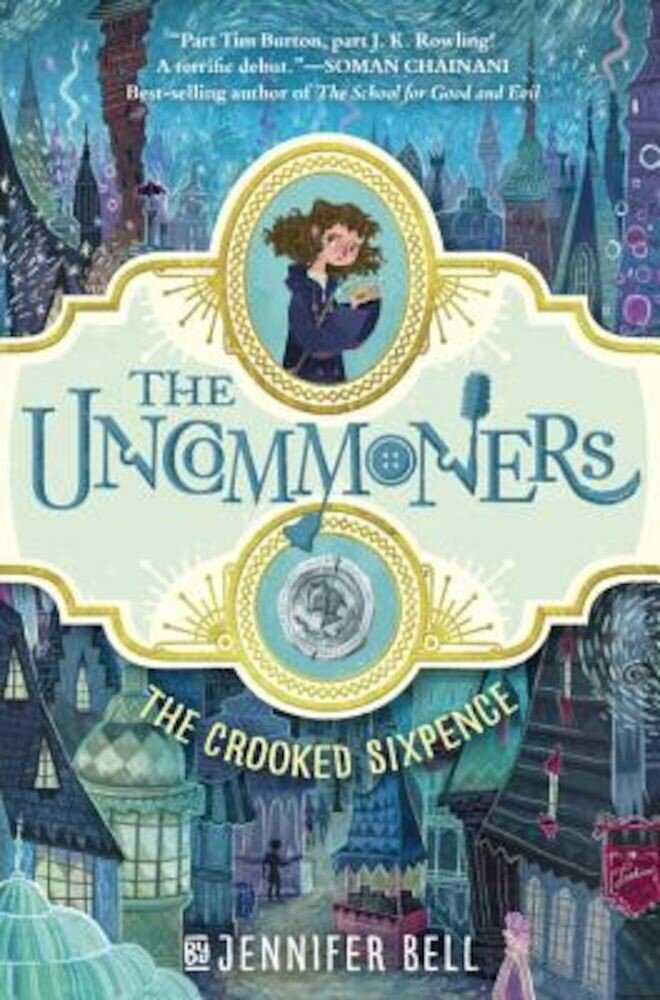 The Uncommoners #1: The Crooked Sixpence, Hardcover