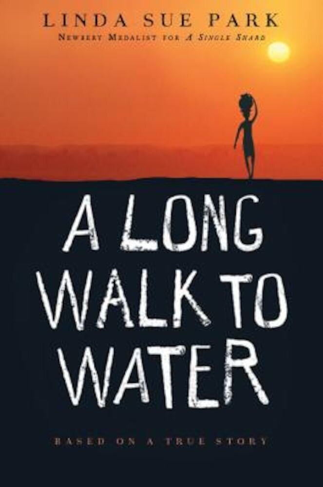 A Long Walk to Water: Based on a True Story, Paperback