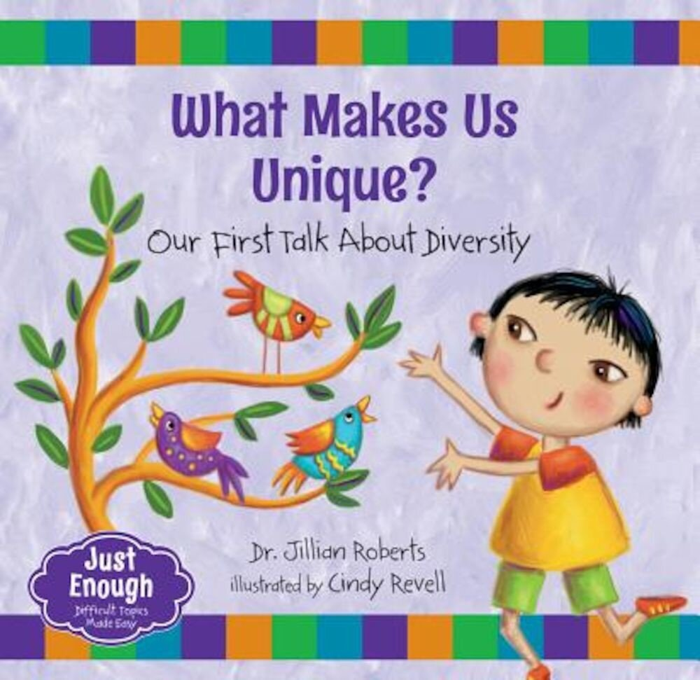 What Makes Us Unique?: Our First Talk about Diversity, Hardcover