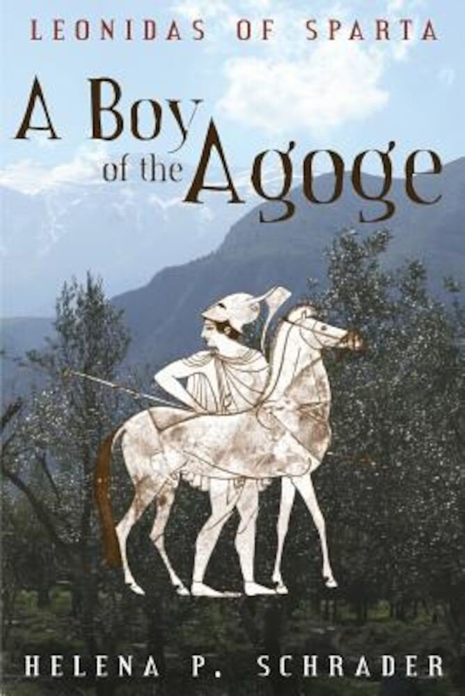 A Boy of the Agoge, Paperback