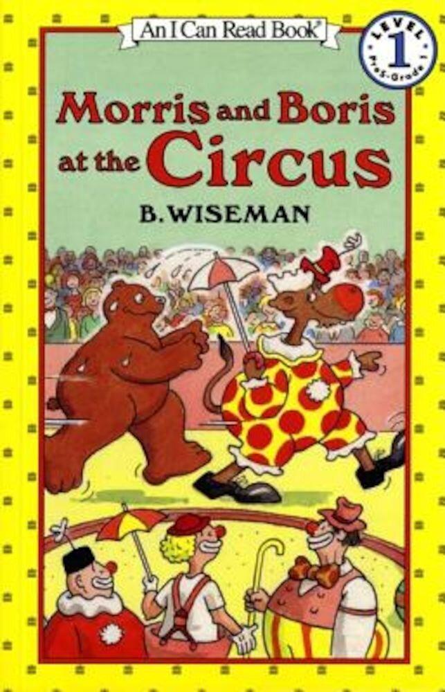 Morris and Boris at the Circus, Paperback