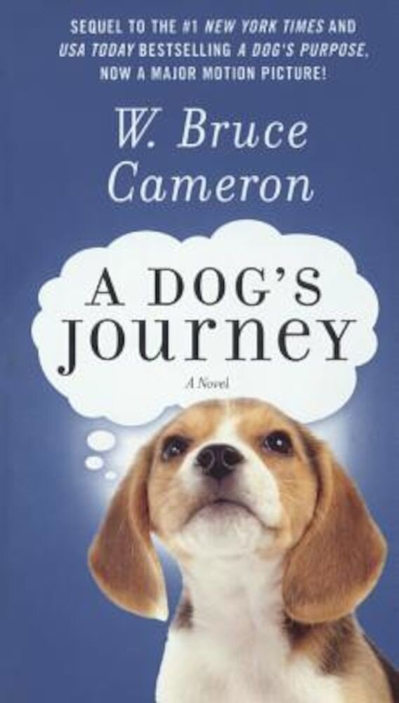 A Dog's Journey, Hardcover