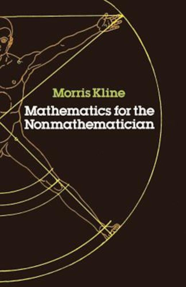 Mathematics for the Nonmathematician, Paperback