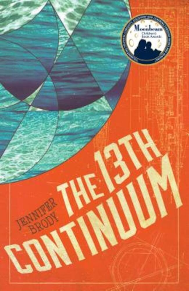 The 13th Continuum: The Continuum Trilogy, Book 1, Paperback