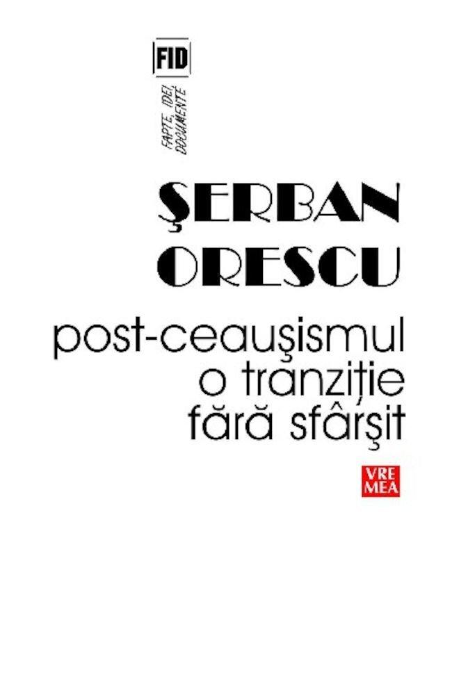 Post-Ceausismul, o tranzitie fara sfarsit