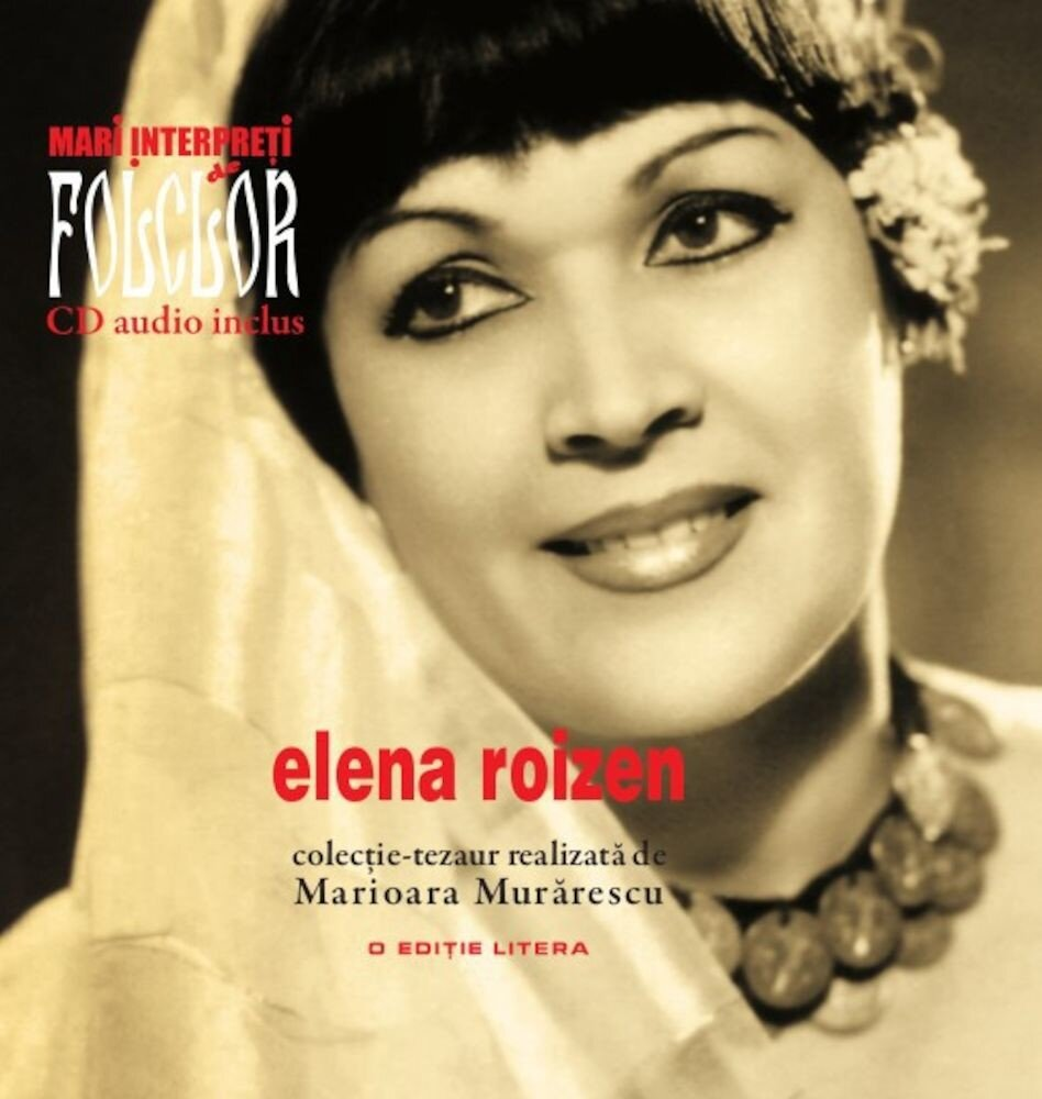 Elena Roizen, Mari interpreti de folclor, Vol. 4