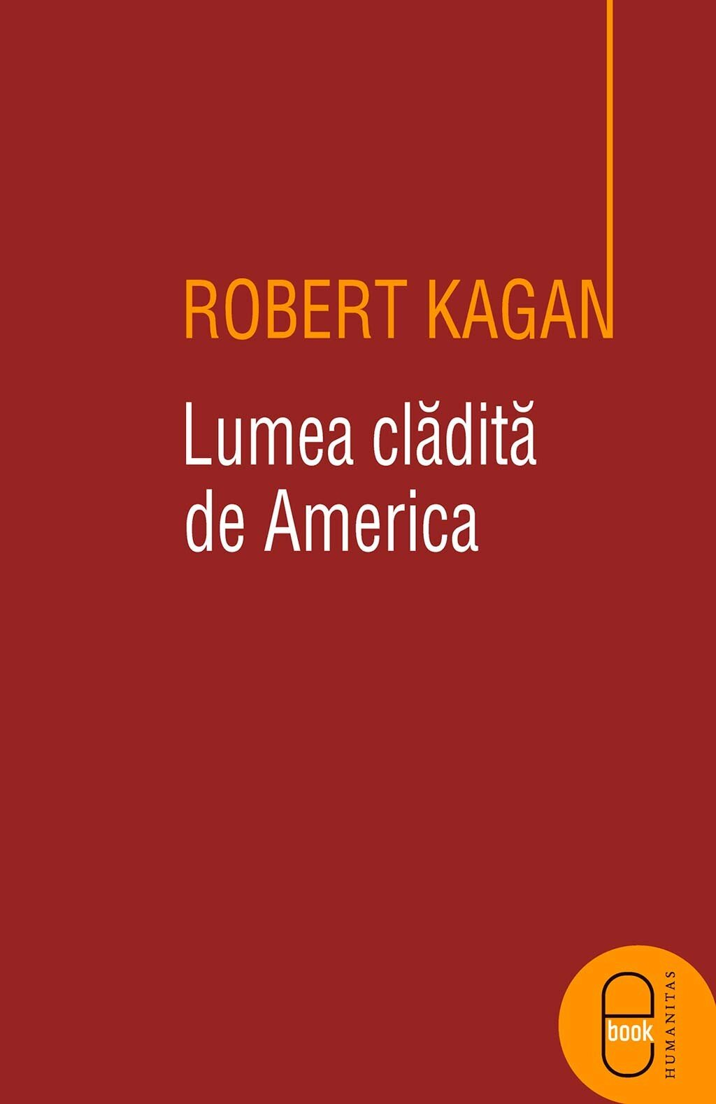 Lumea cladita de America PDF (Download eBook)