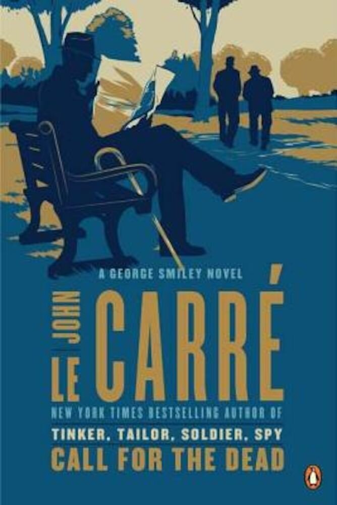 Call for the Dead: A George Smiley Novel, Paperback
