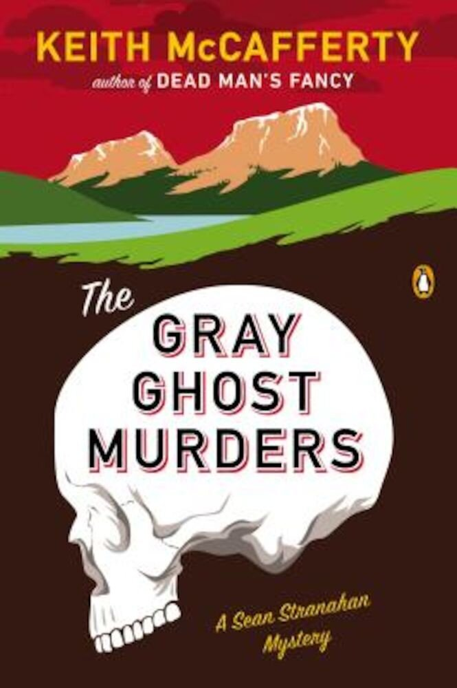 The Gray Ghost Murders: A Sean Stranahan Mystery, Paperback