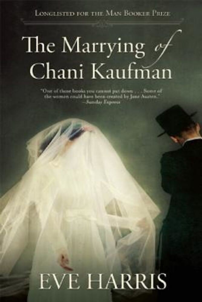 The Marrying of Chani Kaufman, Paperback