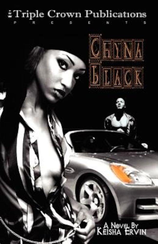 Chyna Black: Triple Crown Publications Presents, Paperback