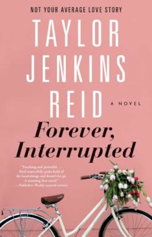 Forever, Interrupted, Paperback