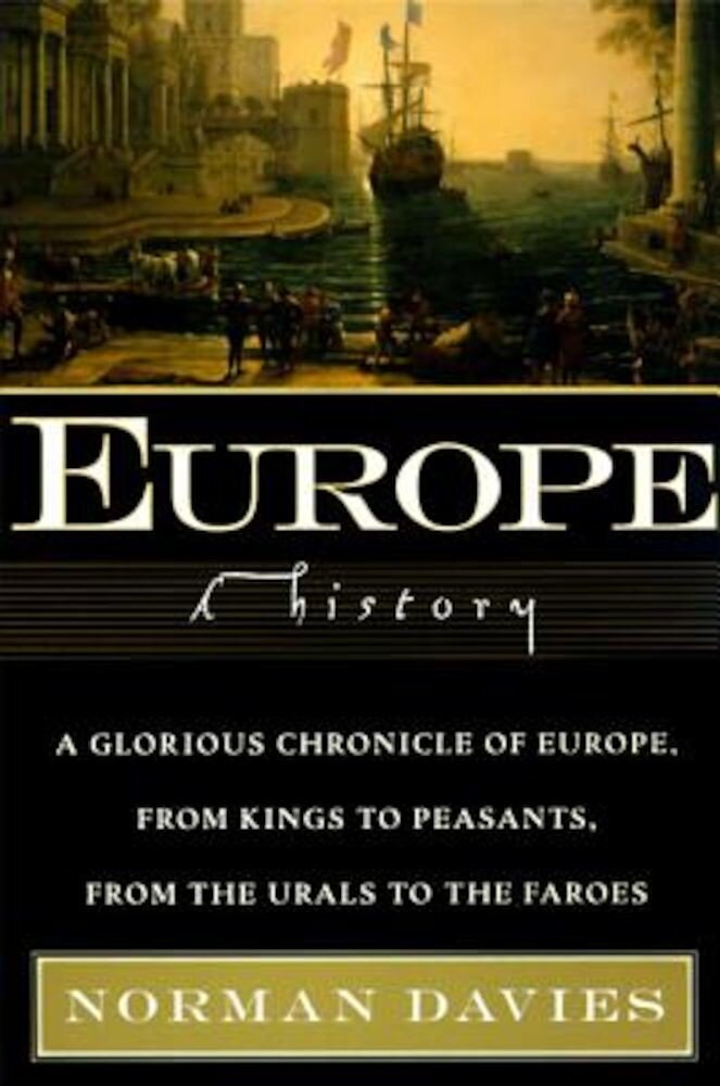 Europe: A History, Paperback