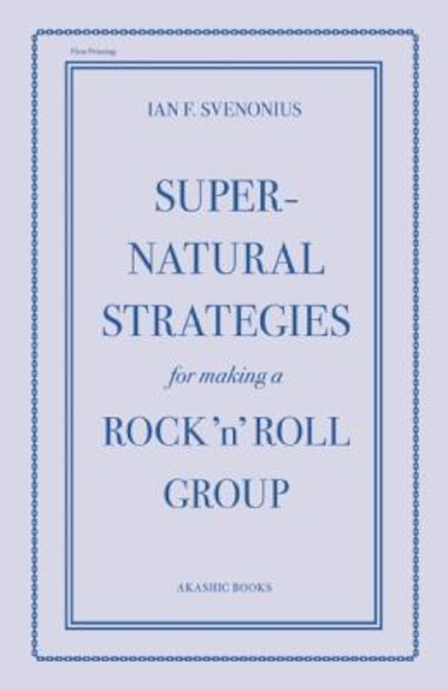 Supernatural Strategies for Making a Rock 'n' Roll Group, Paperback