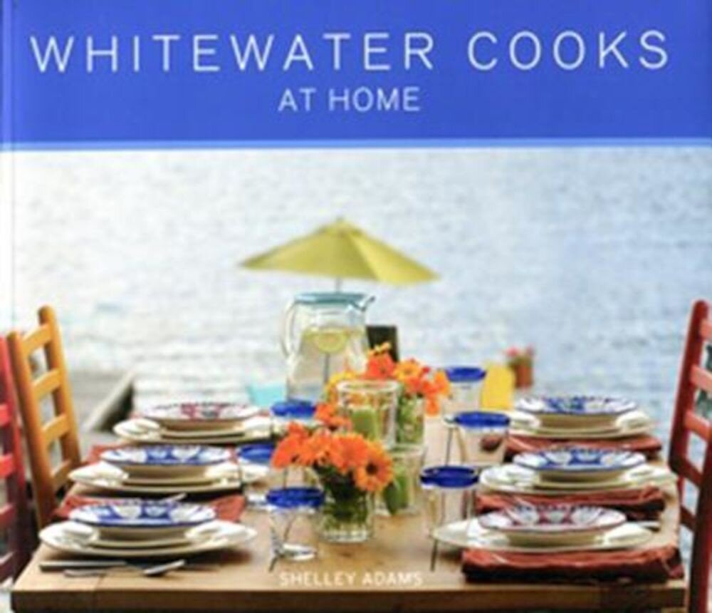 Whitewater Cooks at Home, Paperback
