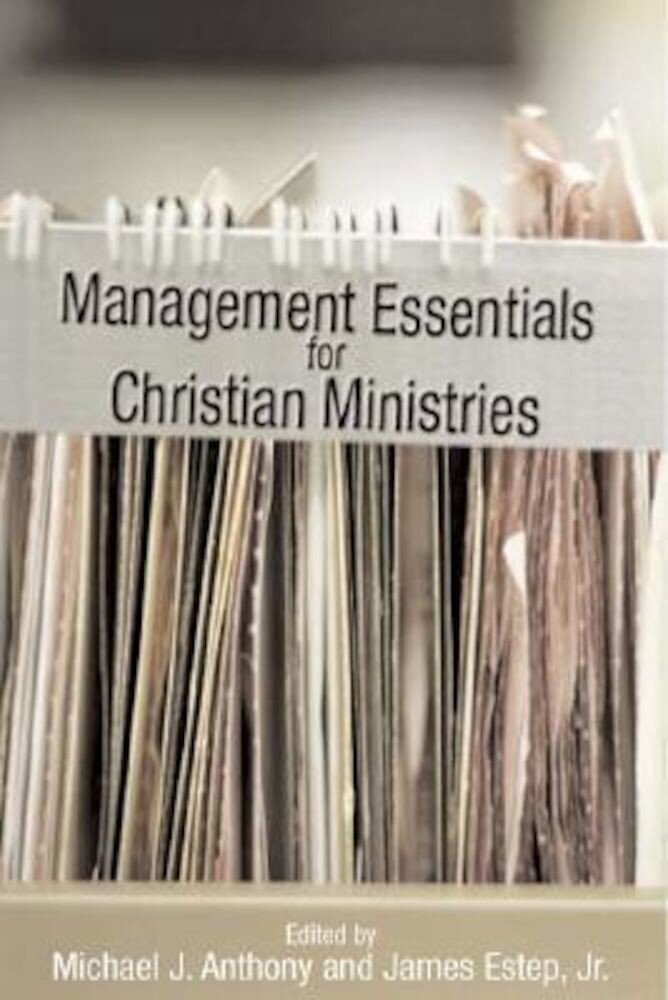 Management Essentials for Christian Ministries, Hardcover