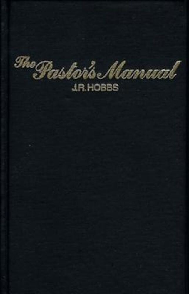 The Pastor's Manual, Hardcover