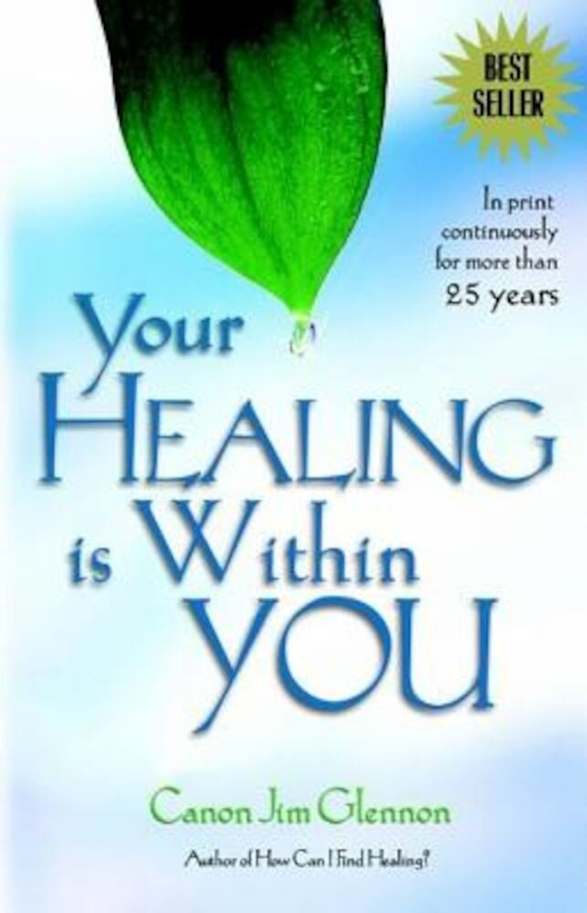 Your Healing is Within You:, Paperback